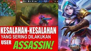 Download Video HINDARI 5 KESALAHAN Ini Jika Kamu pengguna ASSASSIN | Mobile Legends Indonesia MP3 3GP MP4