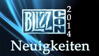 BlizzCon 2014 - Overwatch, Legacy Of The Void Und Mehr Neuankündigungen Und Infos
