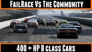 10. FailRace Vs The Community B Class 400 + HP Cars