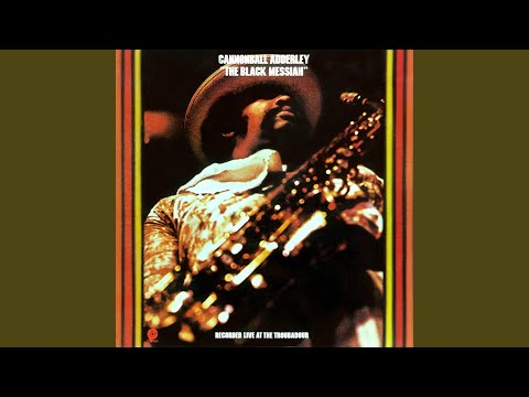 Cannonball Adderley – Intro + The Black Messiah