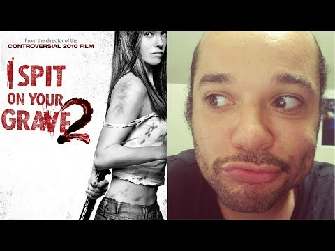 31 DAYS OF HORROR #21 - I Spit On Your Grave 2 (2013) REVIEW