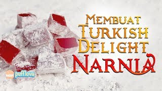 Video MEMBUAT TURKISH DELIGHT NARNIA | LOKUM RECIPE | MOVIE RECIPE #13 MP3, 3GP, MP4, WEBM, AVI, FLV April 2019