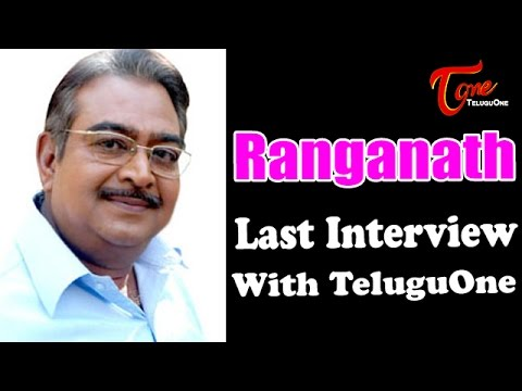 Ranganath Last Interview with Teluguone