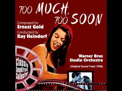 Main Titles - Too Much, Too Soon (Ost) [1958]