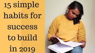 15 SIMPLE HABITS FOR SUCCESS TO BUILD IN 2019   15 habits of rich and successful people   Ranju N