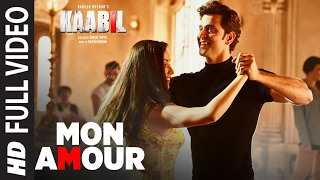 Mon Amour Song (Full Video)  Kaabil  Hrithik Roshan, Yami Ga...