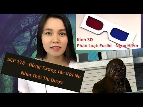 SCP 178- Kính 3D - Nguy Hiểm- Nhìn Thôi - ❌ Đừng Nói Chuyện Hay Động Vào Nó
