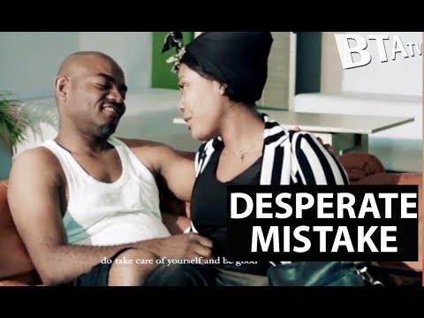 Desperate Mistake - Latest Nollywood Movie