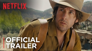 The Ridiculous 6 | Official Trailer [HD] | Netflix