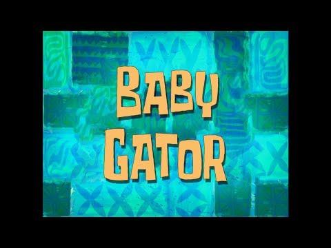 SpongeBob Music: Baby Gator