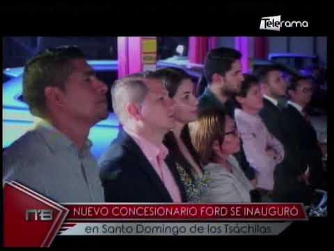 Nuevo concesionario Ford se inauguró en Santo Domingo de los Tsáchilas
