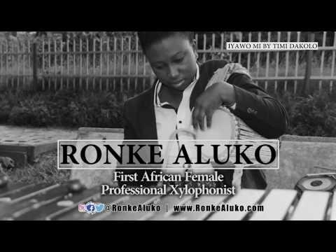 Ronke Aluko - Iyawo Mi - Timi Dakolo - Xylophone Cover