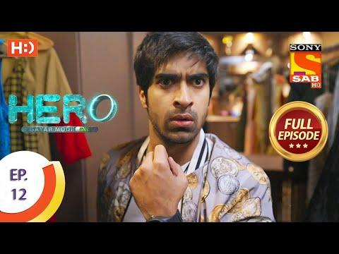 Hero - Gayab Mode On - Ep 12 - Full Episode - 22nd December 2020