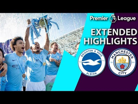 Brighton V. Man City | PREMIER LEAGUE EXTENDED HIGHLIGHTS | 5/12/19 | NBC Sports