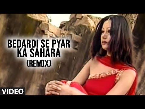 Video Bedardi Se Pyar Ka Sahara Remix (Achha Sila Diya)  - Bewafai Song Hindi download in MP3, 3GP, MP4, WEBM, AVI, FLV January 2017