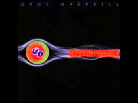 Tekst piosenki Urge Overkill - And You'll Say po polsku