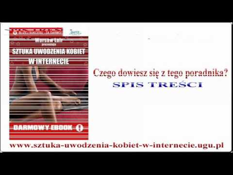 Sztuka uwodzenia kobiet w internecie - Darmowe publikacje e-book