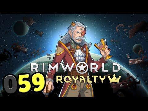 [059] Let's Play RimWorld Royalty DLC [gameplay / deutsch / german]