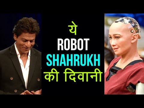 FIRST Human-Robot Sofia In Love With Shahrukh Khan