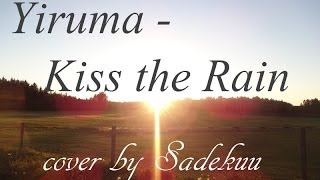 Download Lagu Yiruma - Kiss the Rain (English vocal cover) Mp3