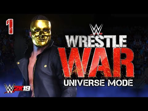 WWE 2K19 Universe Mode - Ep 1 - WELCOME TO WRESTLE WAR!!
