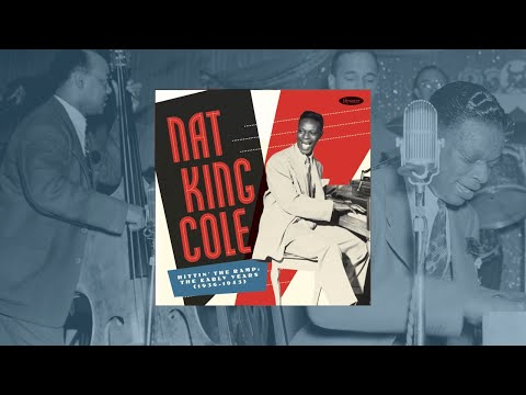 Nat King Cole – Hittin' The Ramp: The Early Years 1936-1943 Deluxe Box Set, 7 CD