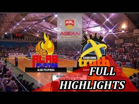 Alab Pilipinas vs Kaohsiung Truth - Full Highlights | Dec 11, 2016 | 2016-17 ABL Season