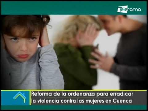 Reforma de la ordenanza para erradicar la violencia contra las mujeres en Cuenca