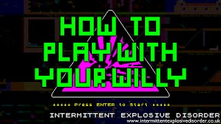 How To Play With Your Willy (Die, Mortal! Mix) thumb image