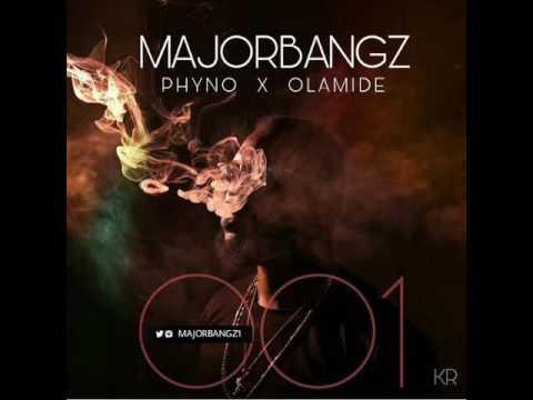 "DOWNLOAD: MajorBangz ""001"" - Olamide ft Phyno (Mp3 Music Audio Video)"