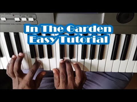 Video In The Garden Easy Piano Tutorial - I Come To The Garden Alone download in MP3, 3GP, MP4, WEBM, AVI, FLV January 2017