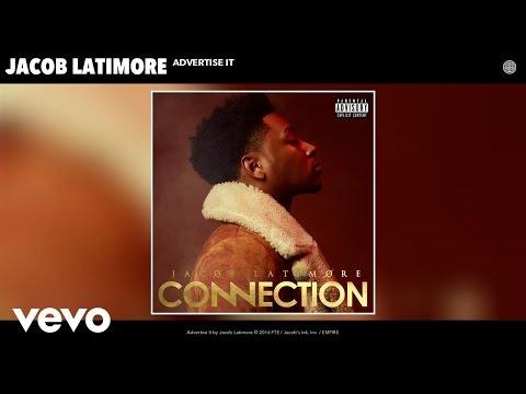 Jacob Latimore - Advertise It (Audio)