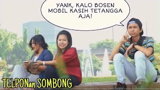 Video TELPONAN SOMBONG DISAMPING ORANG | Prank Indonesia MP3, 3GP, MP4, WEBM, AVI, FLV Mei 2019
