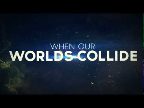 Worlds Collide Lyric Video