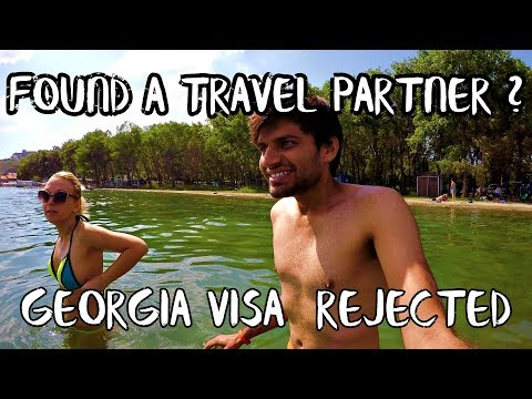 GEORGIA VISA REJECTION & FOUND A TRAVEL PARTNER