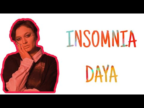 INSOMNIA - DAYA (LYRICS VIDEO)