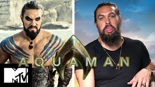 Aquaman Cast Reveal On-Set Chemistry & Jason Momoa's Game Of Thrones Return | MTV Movies