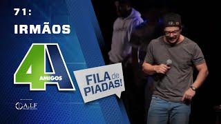 Video FILA DE PIADAS - IRMÃOS - #71 MP3, 3GP, MP4, WEBM, AVI, FLV Mei 2018