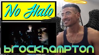 No Halo - BROCKHAMPTON (Jtip Reaction)