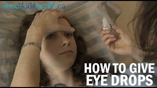Giving eye drops and ointment to your child
