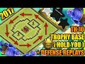 Clash Of Clans - Town Hall 10 (TH10) Trophy Base 2017 + Defense Replays|ANTI 2 STAR |ANTI EVERYTHING