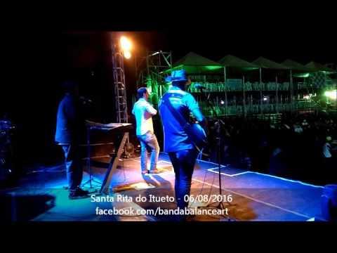 Banda Balanceart em Santa Rita do Itueto MG