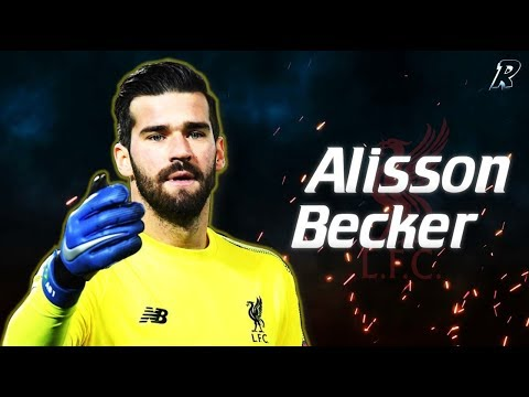 Alisson Becker Best Saves 2018/19 - Liverpool's New Talent - FC Liverpool