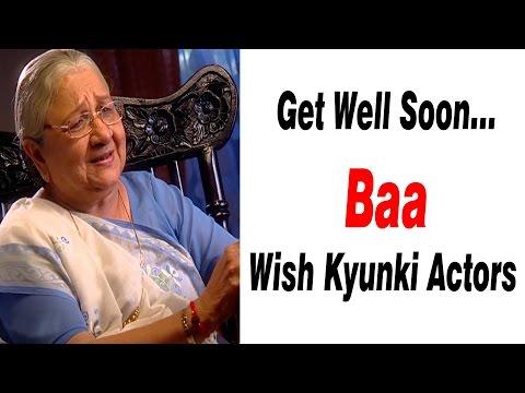 Get Well Soon...Baa : Wish Kyunki...Actors