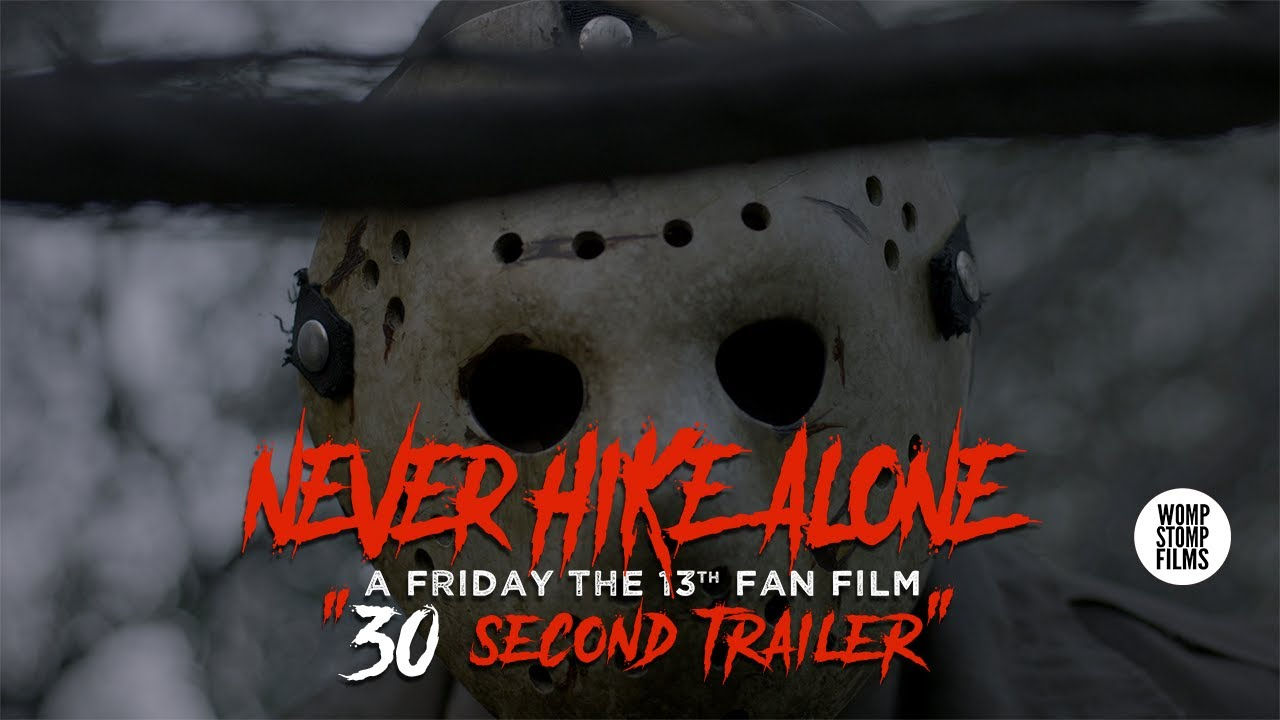 Friday the 13th: Never Hike Alone (Fan Film) 30 Second Teaser #1 (2017)