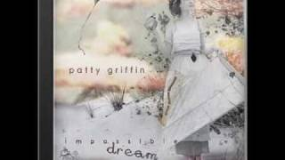 <b>Patty Griffin</b>  When It Dont Come Easy