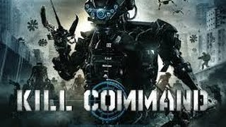 Nonton Kill Command HD  Peliculas de Terror espana Film Subtitle Indonesia Streaming Movie Download