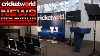 Cricket World Radio Cricket News Round-Up Podcast - 15th May 2013