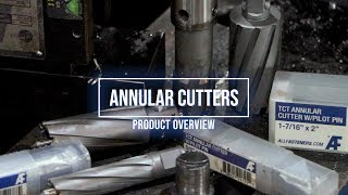 TCT Annular Cutters | Product Overview