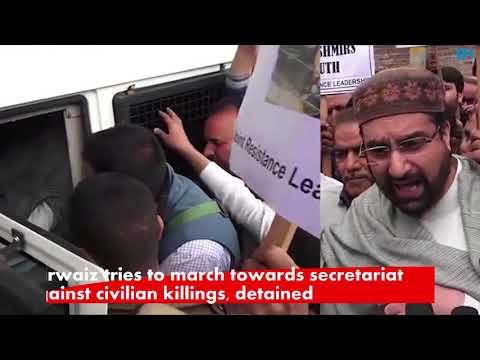 Mirwaiz tries to march towards secretariat against civilian killings